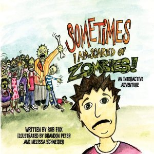 sometimes i am scared of zombies children s book helps with fears