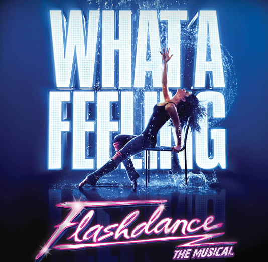 See Flashdance at Fox Theatre Now on Stress-Free, Baby!