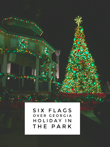 Six Flags Over Georgia #HolidayinthePark–Time to Celebrate! on ...
